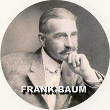 image of Frank Baum, author of The Wizard of Oz