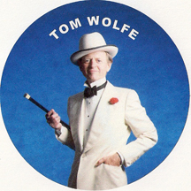 new journalist and novelist Tom Wolfe
