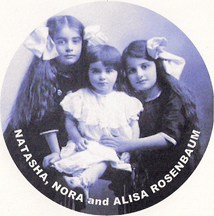Natasha, Nora and Alisa Rosenbaum (later known as Ayn Rand) circa 1911
