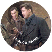 Brad Pitt as Lt Aldo Raine aka Aldo the Apache