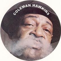 jazzbo Coleman Hawkins