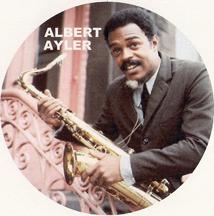 jazz saxophonist Albert Ayler
