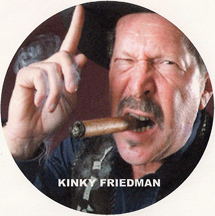 Kinky Friedman is #1