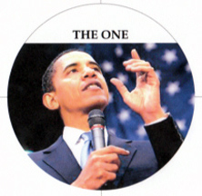 President Barack Obama is The One to...?