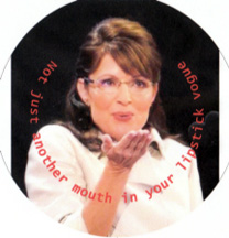 Sarah Palin is not just another mouth in your lipstick vogue