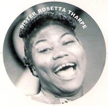 gospel singer Sister Rosetta Tharpe