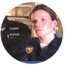 Catherine Dent as Danielle Sofer on The Shield