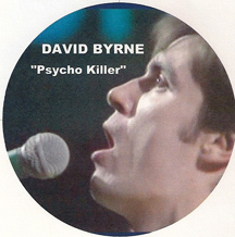 "David Byrne singing ""Psycho Killer"" in 1978 with the Talking Heads"