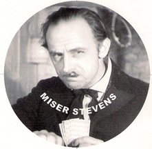 Miser Stevens