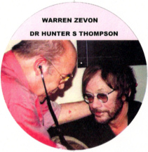 Warren Zevon and Dr Hunter S Thompson