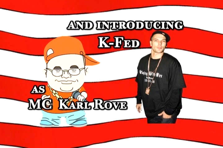 Kevin Federline as MC Karl Rove