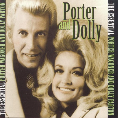 Porter Wagoner And Dolly Parton Dolly Parton and Porter Wagoner Duets